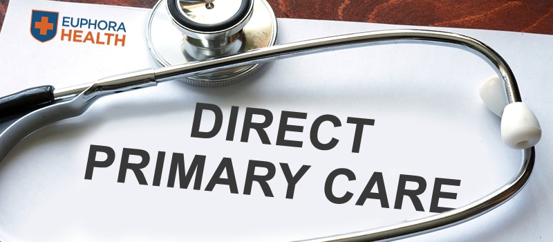 Direct Primary Care: What is it and What are the Advantages?
