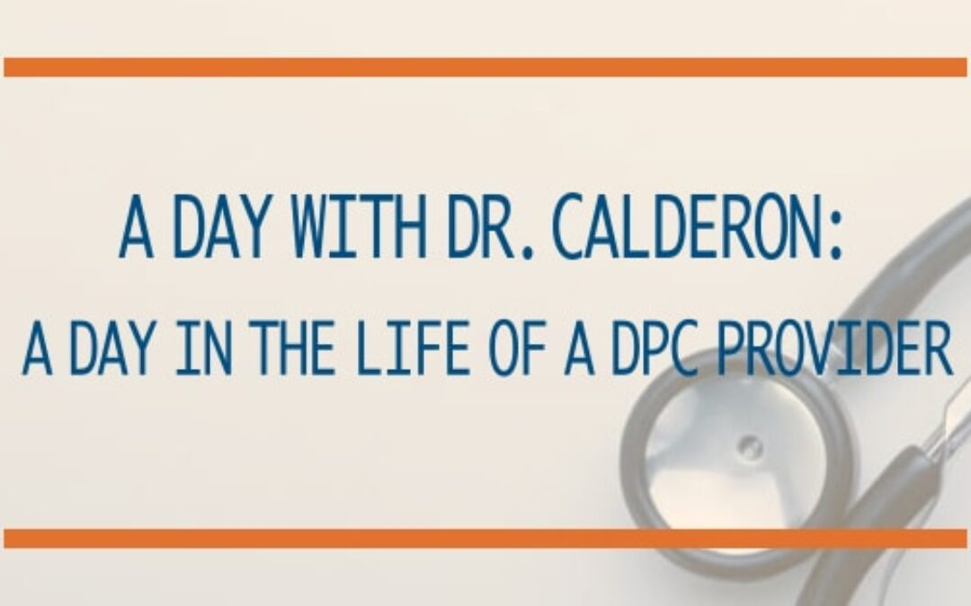 Blog image about Dr Calderon's day